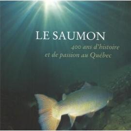 Le Saumon 400 Ans D'histoire