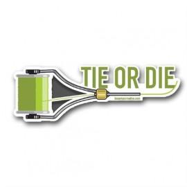 Tie Or Die