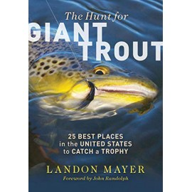 The Hunt For Giant Trout - 25 Best Places