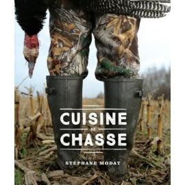 Cuisine De Chasse - Stephane Modat