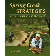 Spring Creek Strategies - Mike Heck
