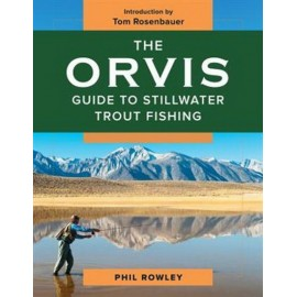 Orvis Guide To Stillwater Trout Fishing - Phil Rowley